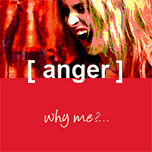 photo of anger: why me?